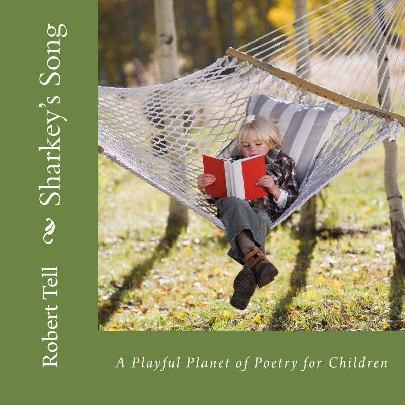 SHARKEY'S SONG (A Playful Planet of Poetry for Children)