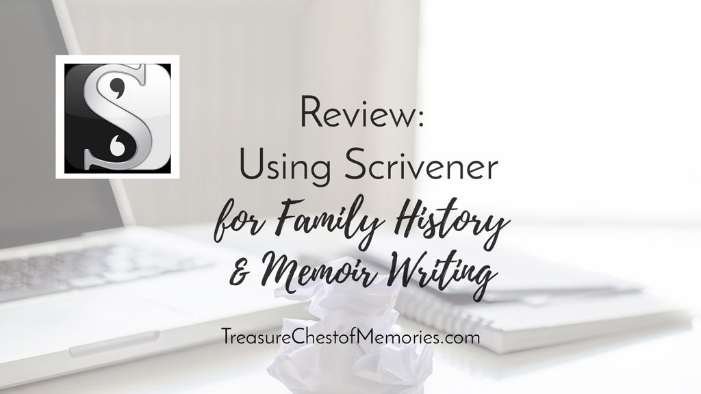 Review: Using Scrivener for Family History and Memoir Writing by Laura Hedgecock