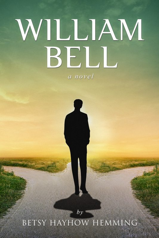 William Bell: A Novel